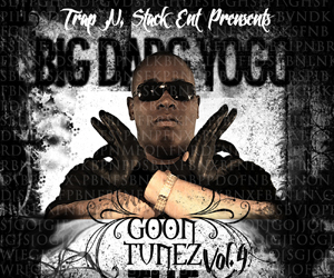 Big Dog Yogo &#8211; Goon Tunez Vol.4